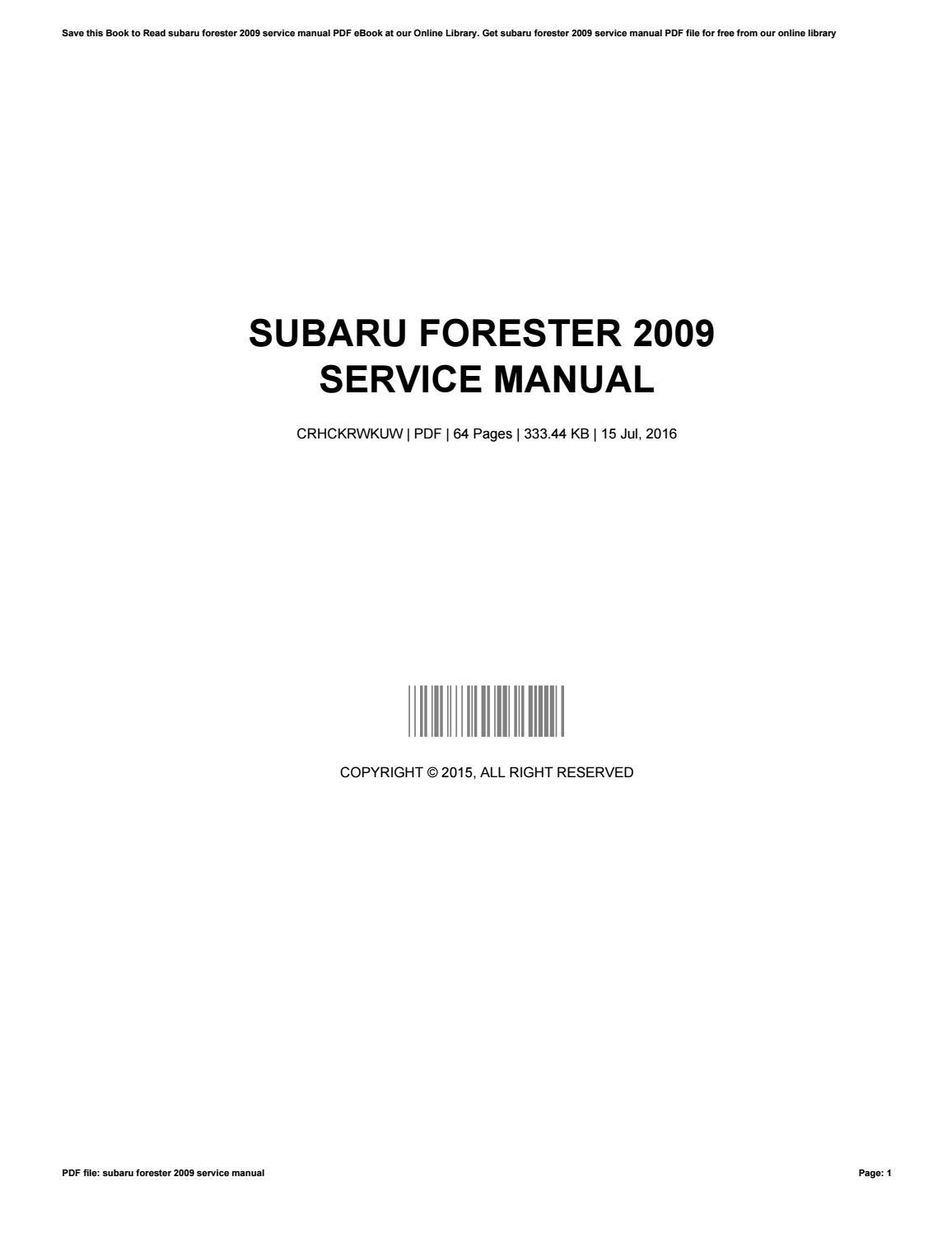 Subaru 2009 forester ultimate workshop factory service repair.