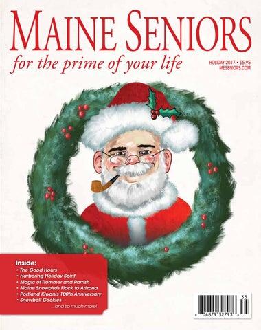 594a92044e956 Holiday 2017 Maine Seniors Magazine by Maine Seniors Magazine - issuu