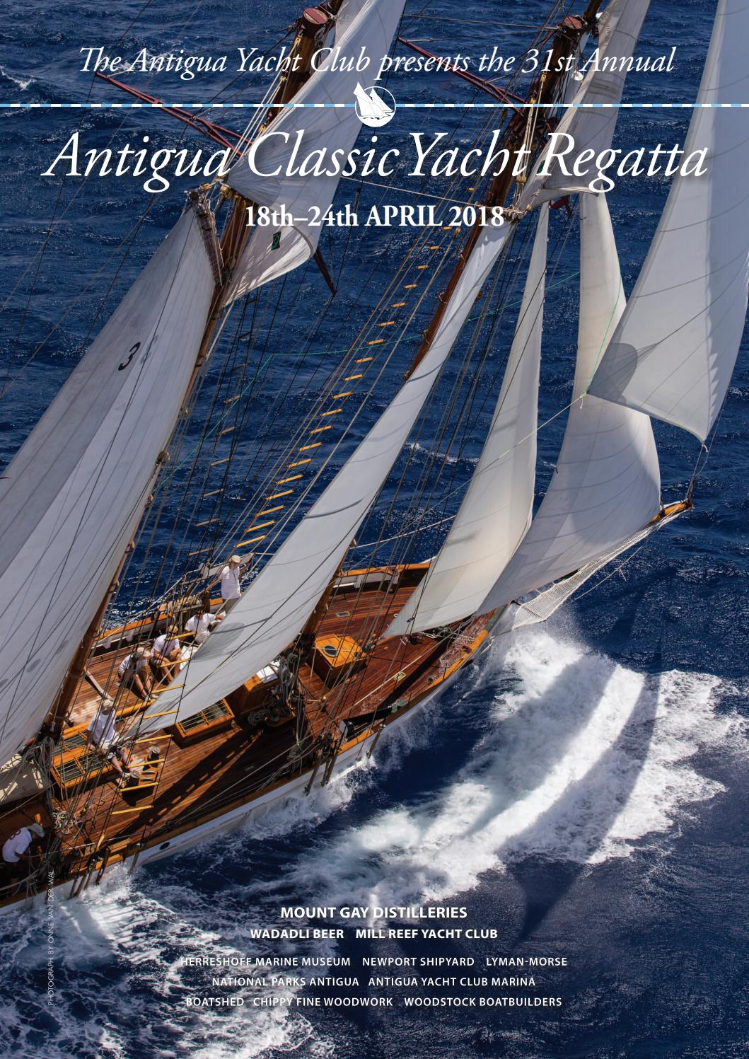 Antigua Classic Yacht Regatta Programme 2018 By Antigua Yacht Club
