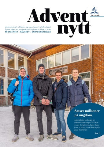 7874ac18 Adventnytt 2 2018 by Syvendedags Adventistkirken - issuu