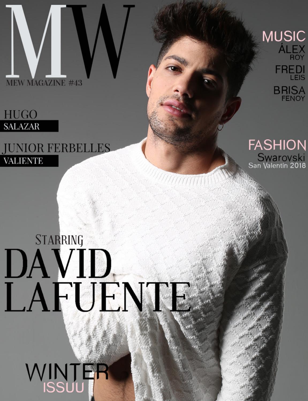 6dd515cb0a MEW Magazine - ENE 2018 - David Lafuente by MEWMAG - issuu