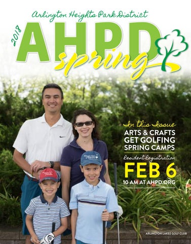 aaf7b85f61 AHPD Spring 2018 Program Guide by Arlington Heights Park District ...