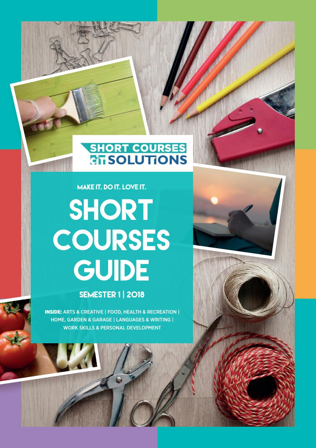 Short Courses Guide - Semester 1, 2018 by csc_citsolutions