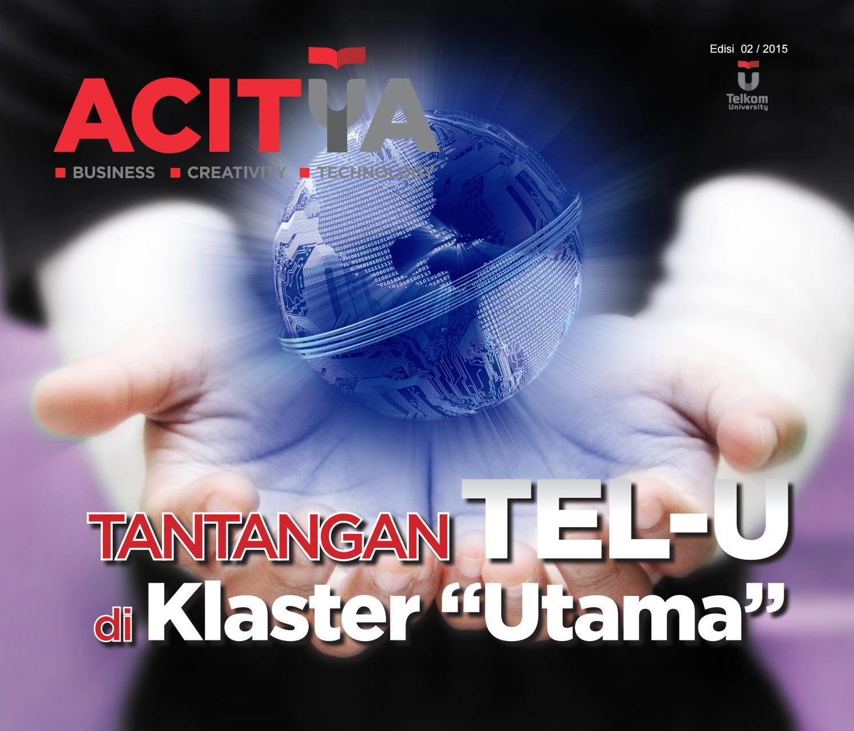 Acitya Edisi 02 Versi Indonesia By Ppmtelkomuniversity Issuu
