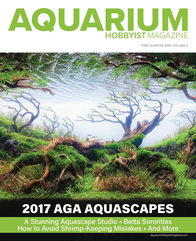 Aquascaping Magazine: Aquarium Hobbyist Magazine Q1 2018 By Harry Tung