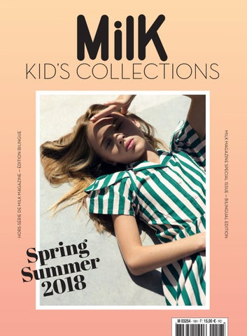 KIDS COLLECTION SS10 by MILK - issuu 4474ae8ca4f