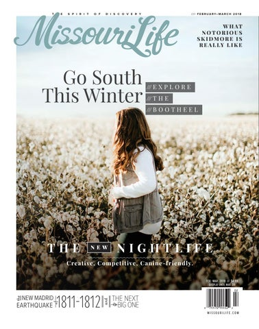 Missouri Life Magazine Februarymarch 2018 By Missouri Life Magazine