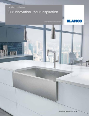 Blanco 2018 showroom catalog by blanco issuu for Blancoamerica com kitchen sinks