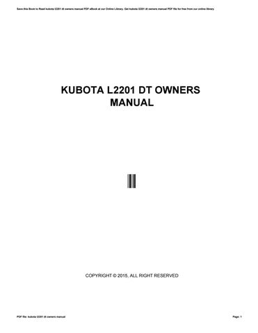kubota l2201 dt owners manual by mailed93 issuu rh issuu com Kubota L175 Kubota L2350