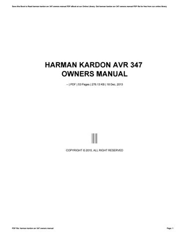 harman kardon avr 347 owners manual by mailed692 issuu rh issuu com Harman Kardon AVR 247 Harman Kardon AVR 230
