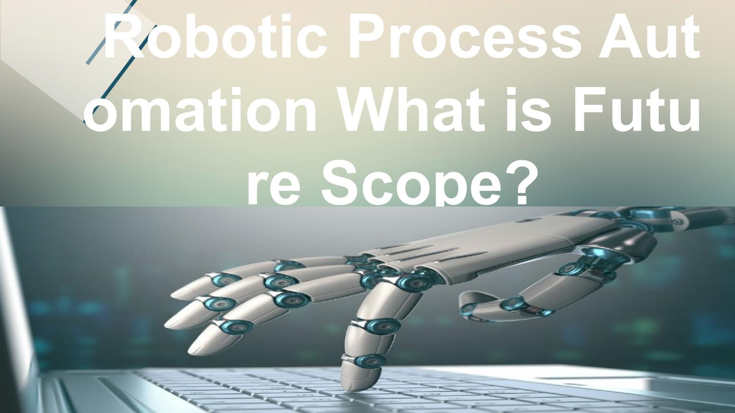 RPA Training | What is RPA | RPA | Importance of RPA | RPA