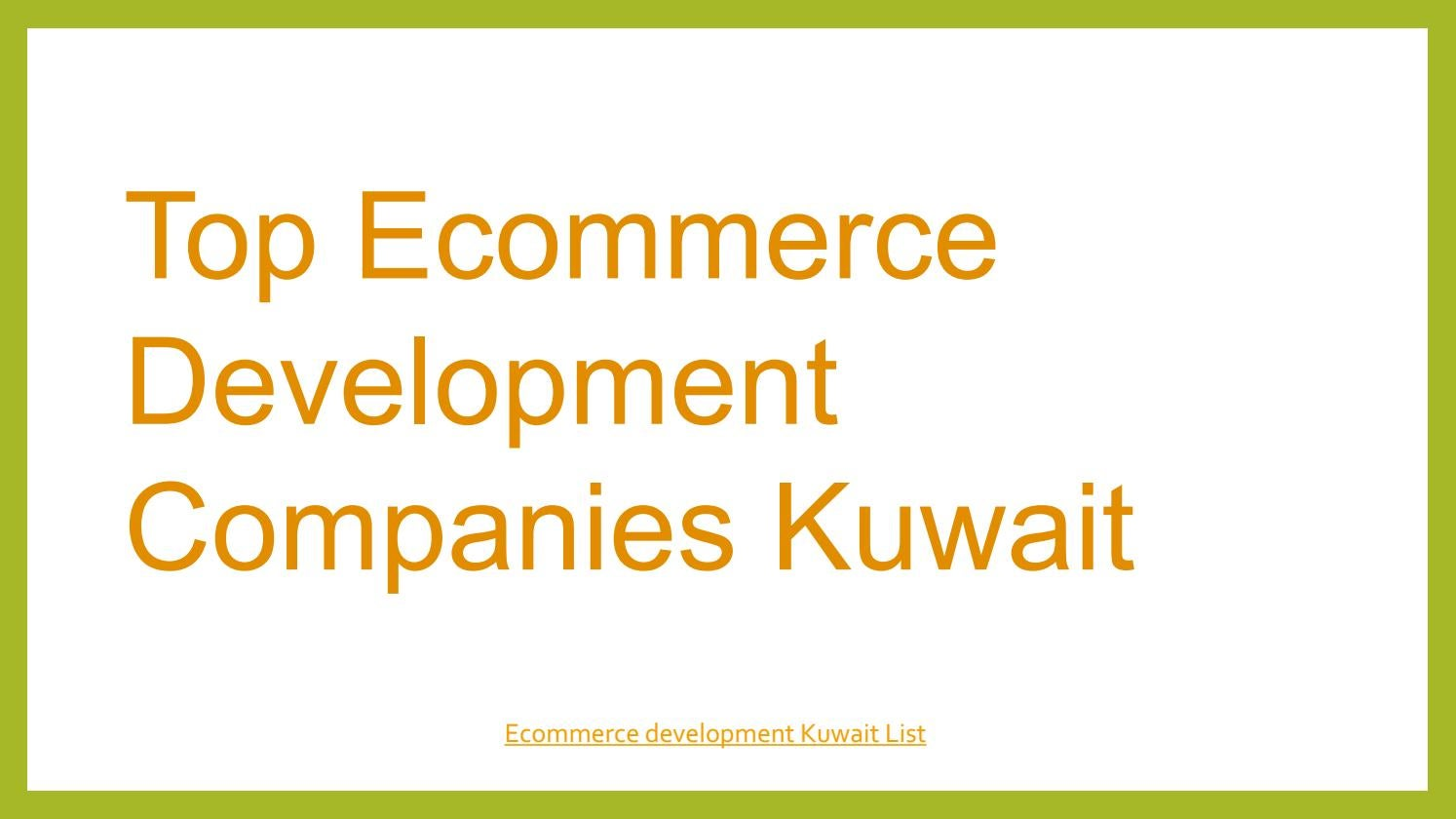 Top ecommerce development companies Kuwait| Ecommerce Kuwait