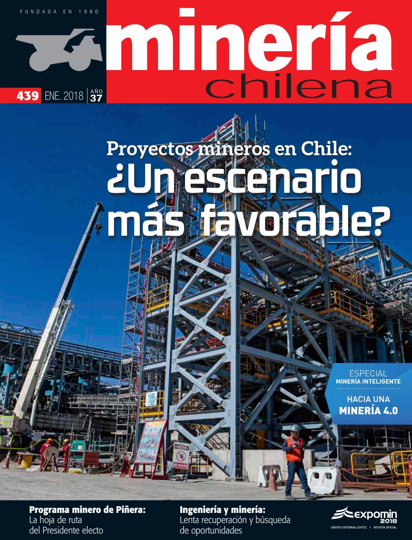 Revista MINERÍA CHILENA 439 / Enero 2018 by Editec - issuu