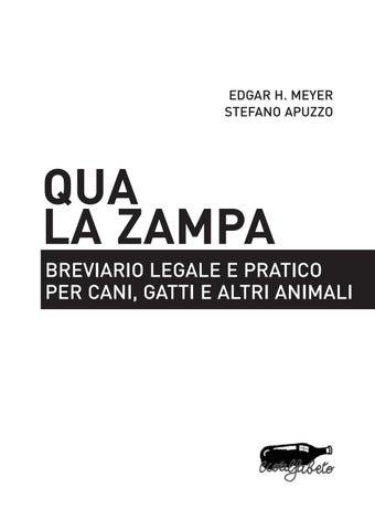 Qua La Zampa Breviario Legale E Pratico Per Cani Gatti E Altri