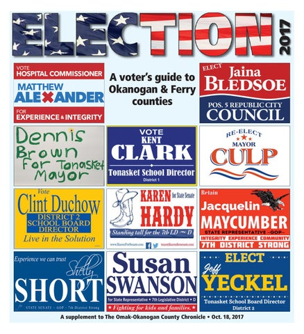 2017 Election Guide By The Omak Okanogan County Chronicle Newspaper