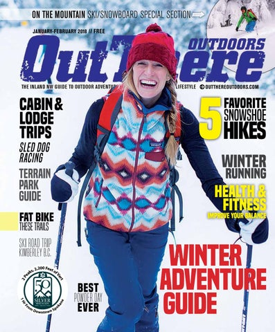 January February 2018 by Out There Outdoors - issuu 5e338f54c6b3
