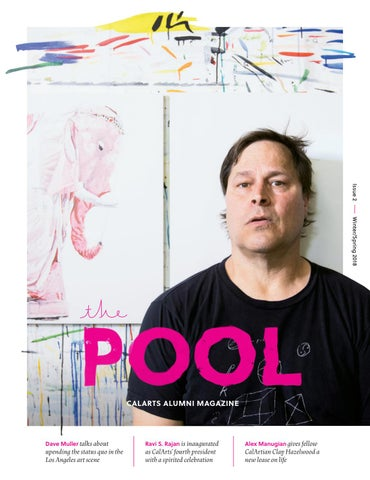 The Pool Issue 2 By California Institute Of The Arts Issuu