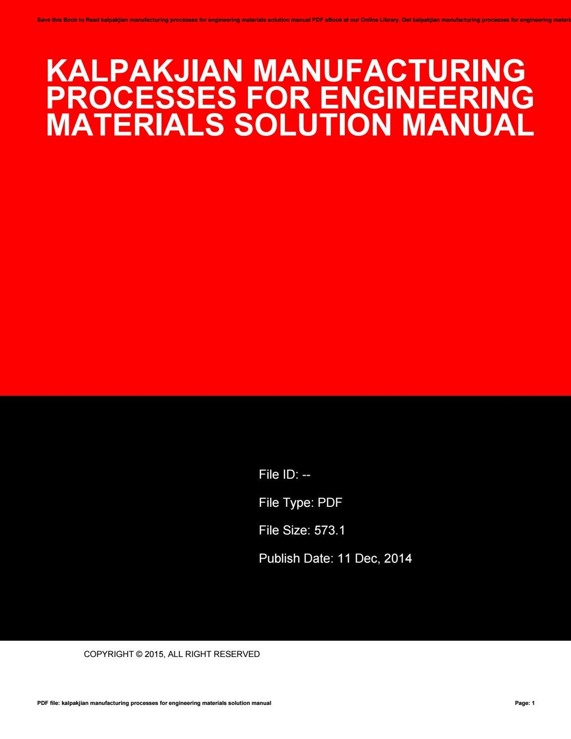 Kalpakjian manufacturing processes for engineering materials solution manual  by nezzart05 - issuu