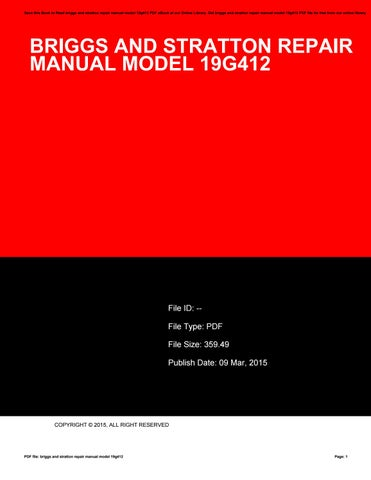 Briggs and stratton repair manual model 19g412 by t6437 issuu save this book to read briggs and stratton repair manual model 19g412 pdf ebook at our online library get briggs and stratton repair manual model 19g412 fandeluxe Image collections