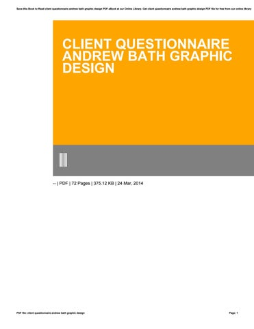 Client Questionnaire Andrew Bath Graphic Design By E Mailbox79 Issuu