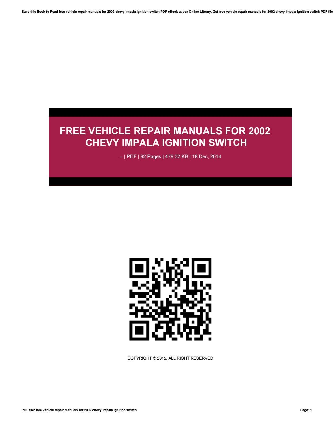free vehicle repair manuals for 2002 chevy impala ignition switch by rh issuu com 2003 Chevrolet Impala 2002 chevy impala repair manual