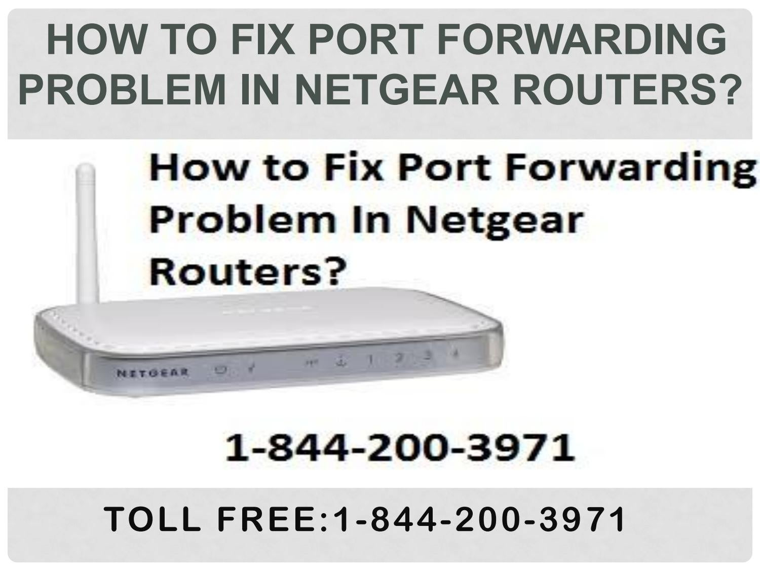 18442003971 how to fix port forwarding problem in netgear