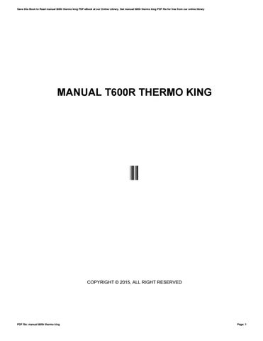 manual t600r thermo king by toon061 issuu rh issuu com Thermo King TK Logo Thermo King TK Logo