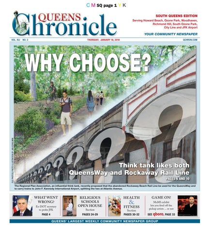 5952ed68ea18b8 Queens Chronicle South Edition 01-18-18 by Queens Chronicle - issuu
