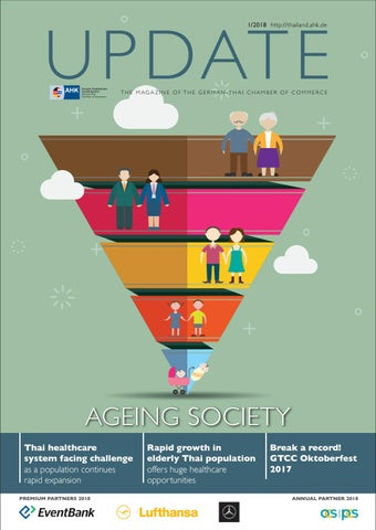UPDATE Q1/2018: AGEING SOCIETY by German-Thai Chamber of