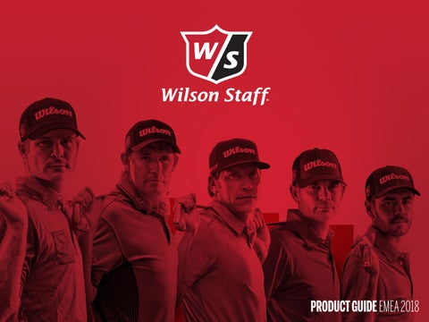 Wilson Staff 2018 Product Guide by Wilson Sporting Goods Co