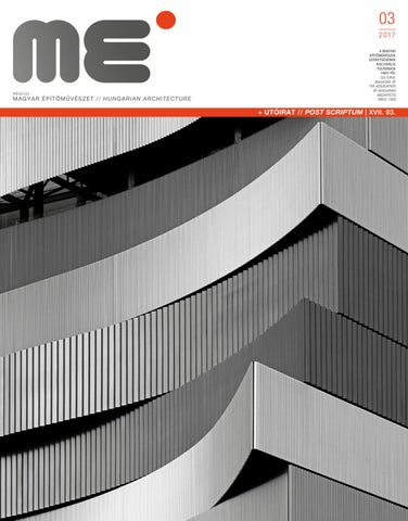 3a7aa9982e Hungarian Architecture 2017/3 by Hungarian Architecture - issuu