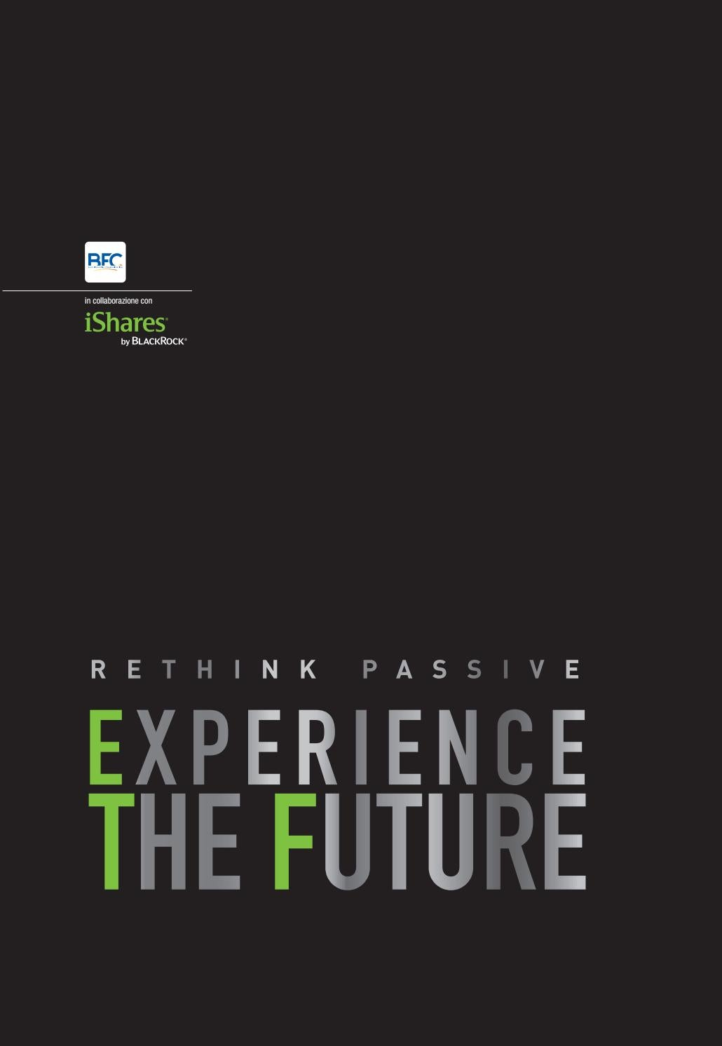 a72b3a6ede Rethink Passive - Experience The Future by Blue Financial Communication -  issuu