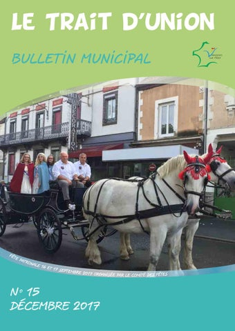 Trait d'union bulletin municipal n°15 décembre 2017 by Gregory   issuu