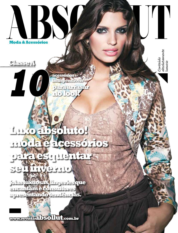 7367793c3 Revista absollut Moda & Acessórios Ed nº 3 by Revista Absollut - issuu