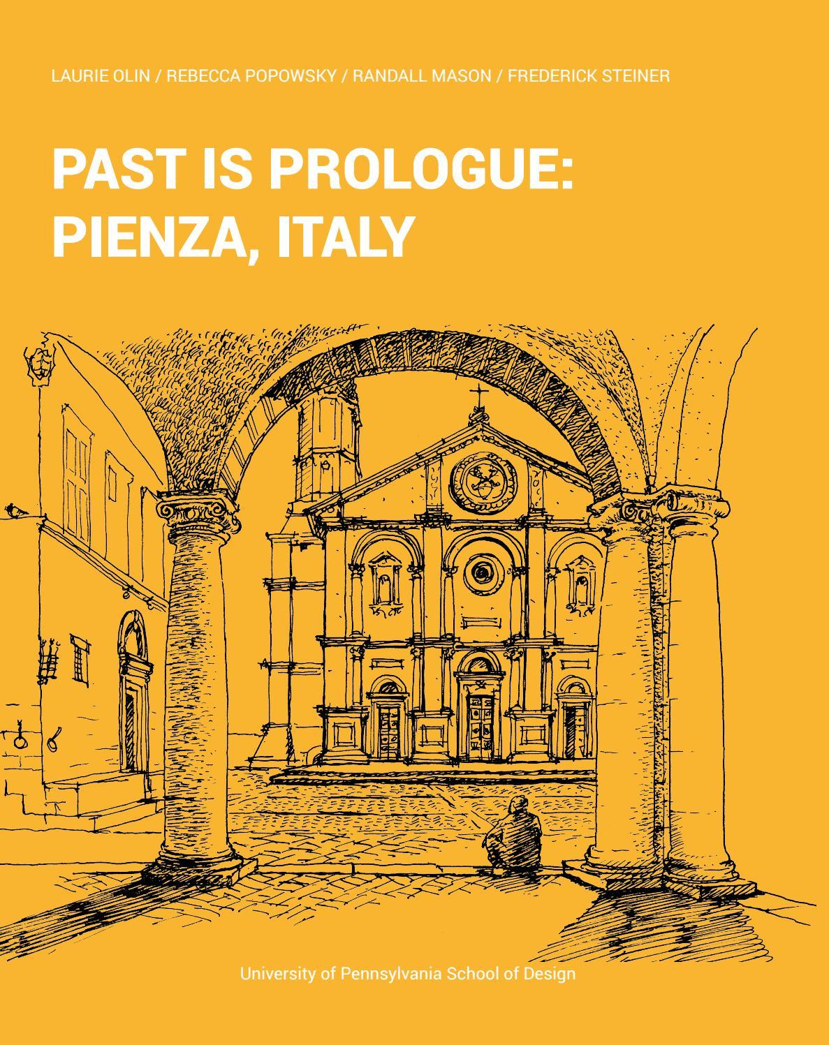 La Mia Città Ideale Test past is prologue: pienza, italy by university of