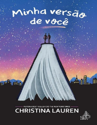 Minha versão de você christina lauren by GraziMoura - issuu da7ea631ee
