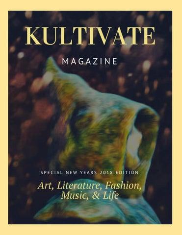 Kultivate Magazine-January 2018 Issue by Kultivate Magazine - issuu