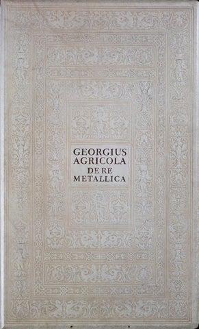 Hoover Herbert 1912 De Re Metallica translation by Curtis Laws