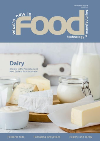 What's New in Food Technology & Manufacturing Jan/Feb 2018