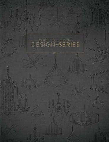 Progress Lighting Design Series Catalog 2018 By