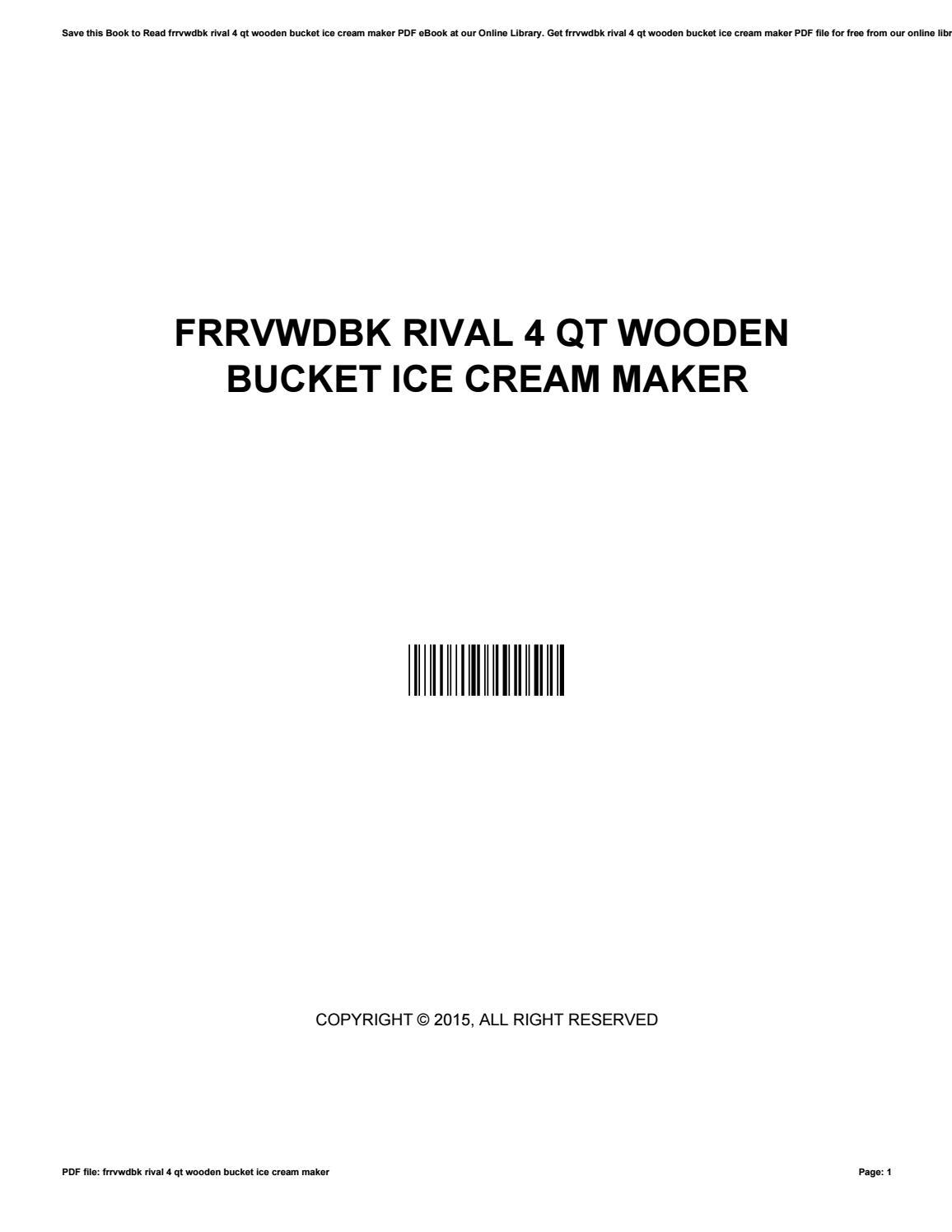 Frrvwdbk rival 4 qt wooden bucket ice cream maker by t295 - issuu