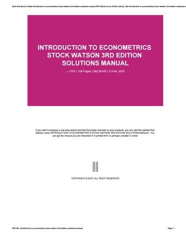 introduction to econometrics stock watson 3rd edition solutions rh issuu com introduction to econometrics solution manual 3rd edition introduction to econometrics dougherty solutions manual