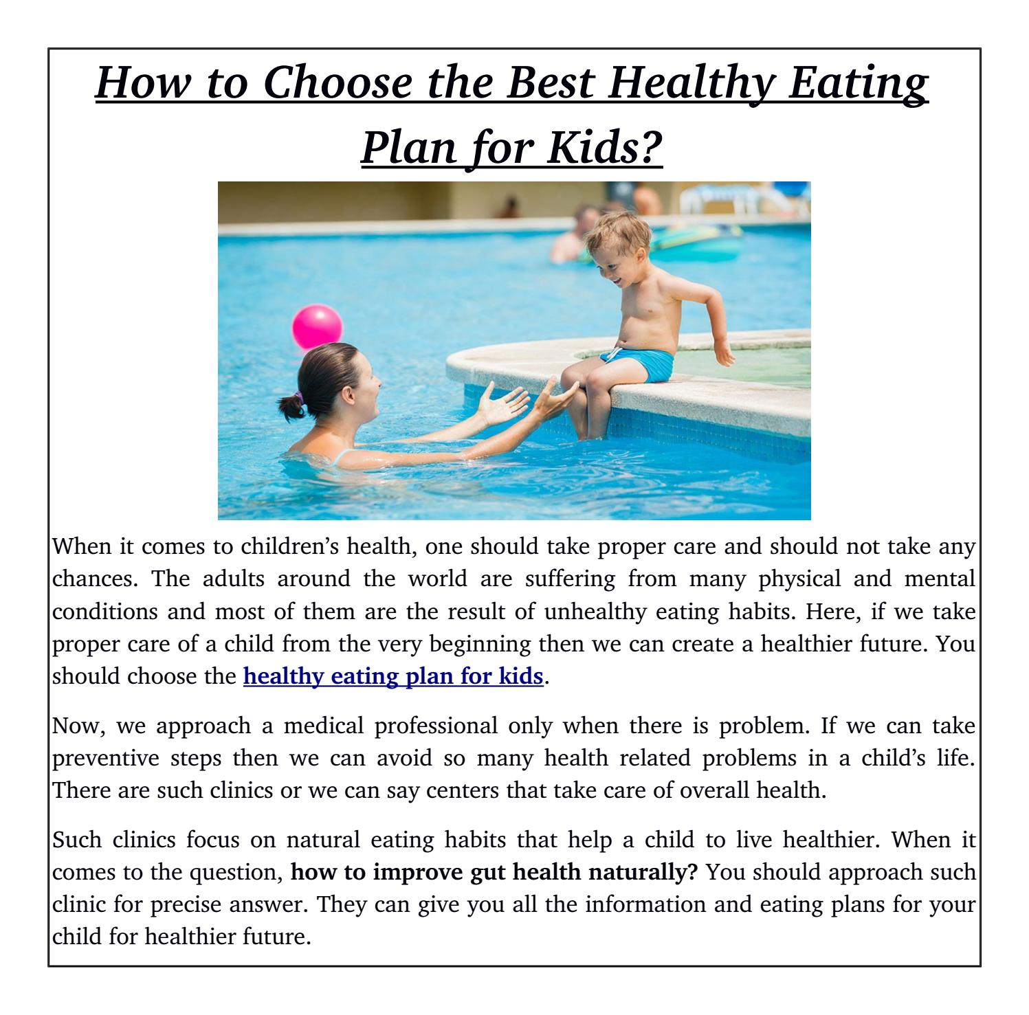 How to choose the best healthy eating plan for kids? by Kids Health