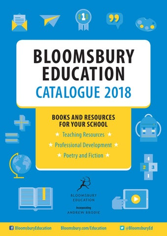 Bloomsbury Education Catalogue 2018 By Bloomsbury Publishing