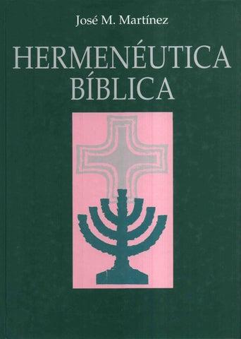Jose M Martinez Hermenéutica Bíblica By Pablo Hernandez Issuu
