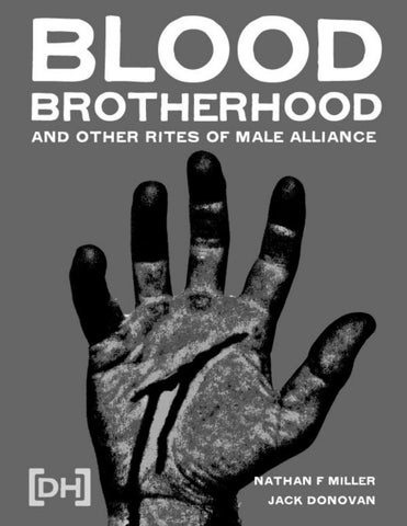 8961911282623 Contents A Timeless Way To Forge Bonds Between Men Blood-Brotherhood in  Africa An African Folktale The Eagle and the Lizard Traces from the Ancient  World ...