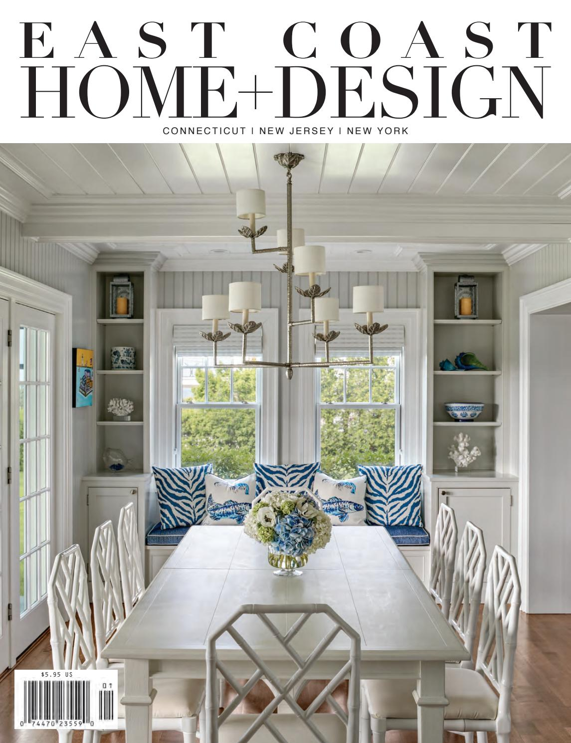 East Coast Home + Design By East Coast Home Publishing   Issuu