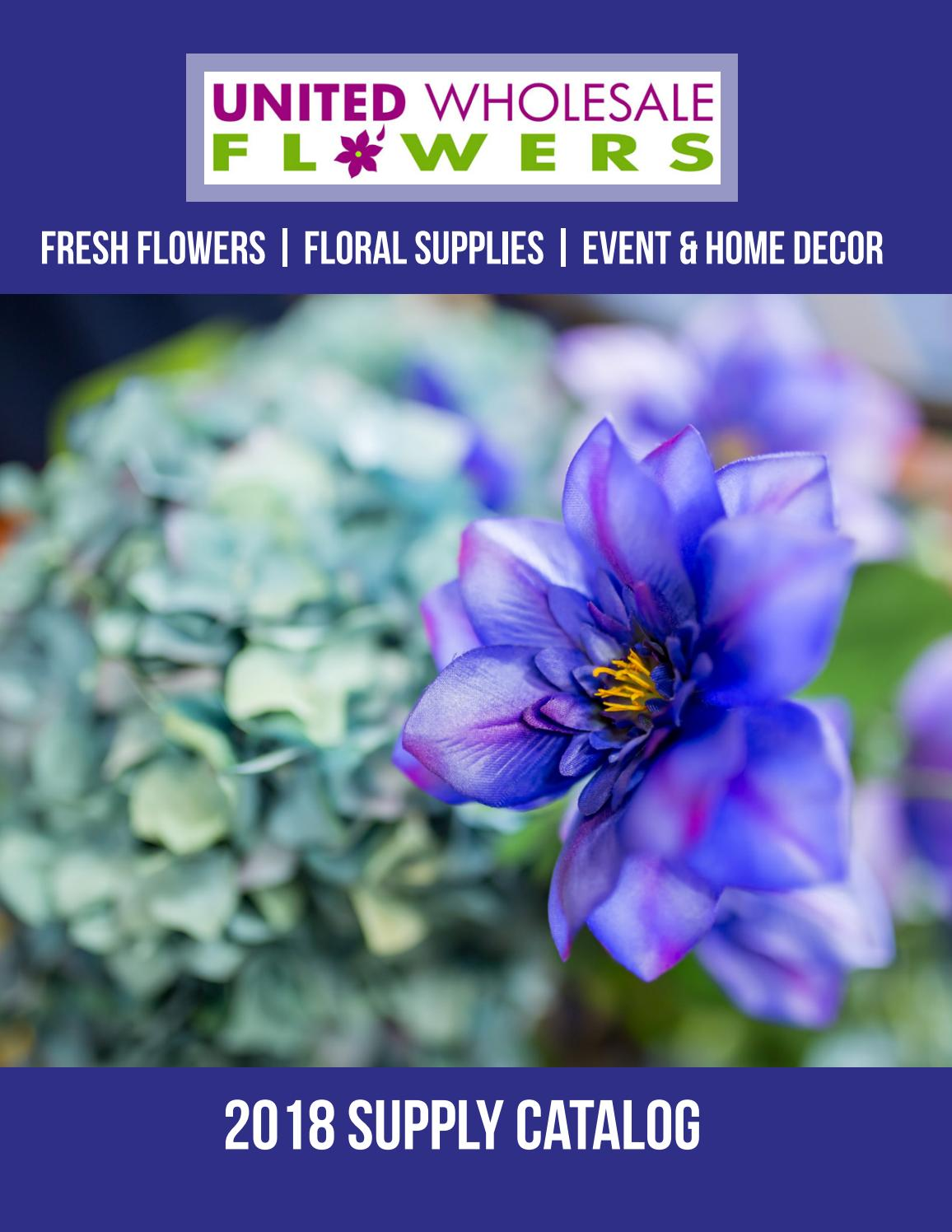 2018 catalog (no price) by United Wholesale Flowers - issuu