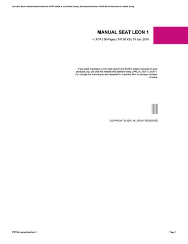 Manual seat leon 1 by jklasdf10 issuu save this book to read manual seat leon 1 pdf ebook at our online library get manual seat leon 1 pdf file for free from our online library sciox Gallery