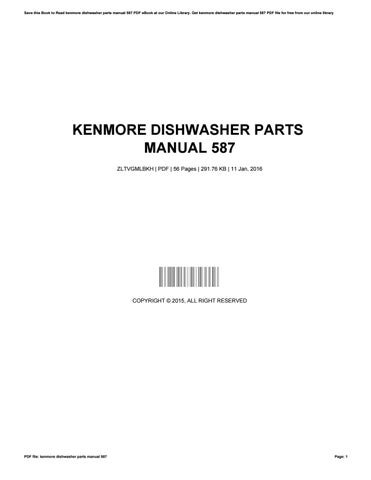 Kenmore dishwasher parts manual 587 by toon37 - issuu